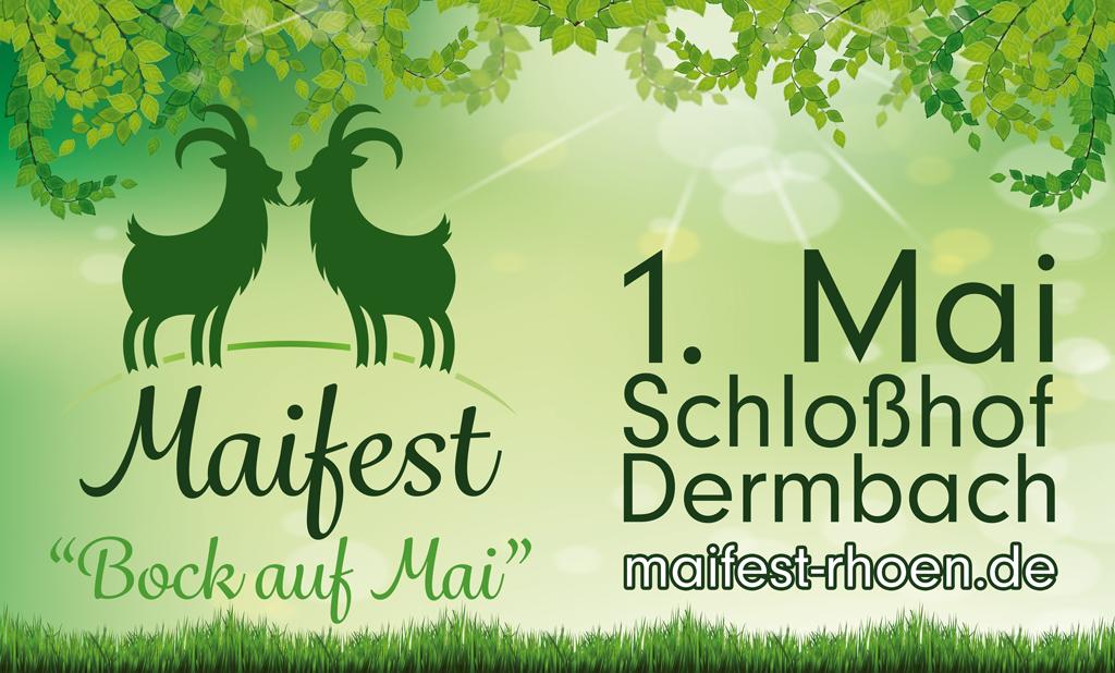 Quelle: http://gewerbeverein-dermbach.de/maifest-2016/